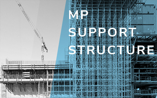 MP support structures